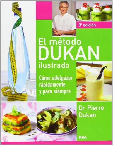9788490065532: El método Dukan ilustrado ; No consigo adelgazar