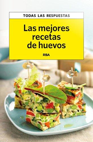 9788490065563: Las mejores recetas de huevos