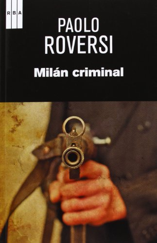 9788490065617: Milan criminal