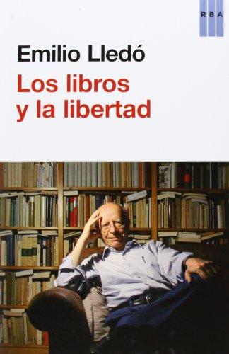 9788490065686: Los libros y la libertad
