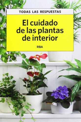 9788490065761: El cuidado de las plantas de interior