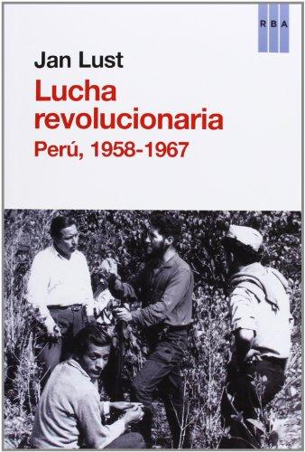 9788490065846: La lucha revolucionaria: Perú, 1958-1967