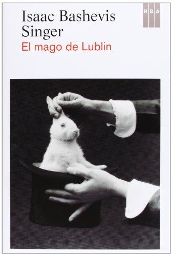9788490065891: El Mago De Lublin (NARRATIVAS)