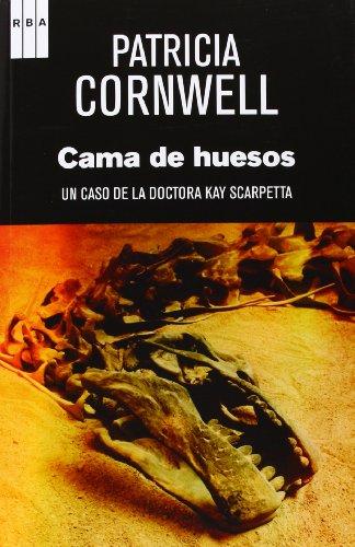 9788490065990: La Cama De Huesos (NOVELA POLICÍACA)
