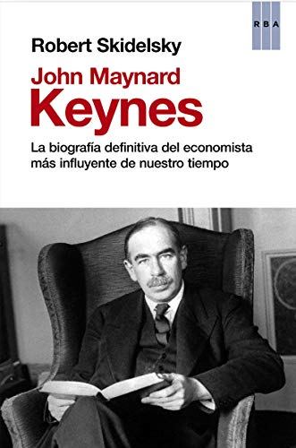 9788490066560: John Maynard Keynes (ENSAYO Y BIOGRAFIA)