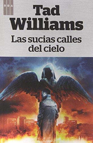 9788490066812: Las Sucias Calles Del Cielo (FANTASTICA)