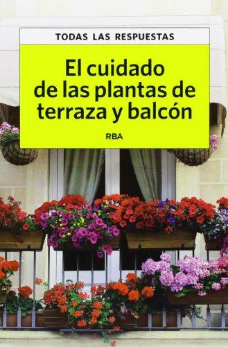 9788490067550: El cuidado de las plantas de terraza y balcón