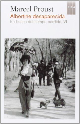 9788490067680: Albertine Desaparecida. En Busca Del Tiempo Perdido, VI (NARRATIVAS)