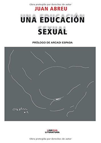9788490070932: Una educación sexual (linkgua-digital) (Spanish Edition)