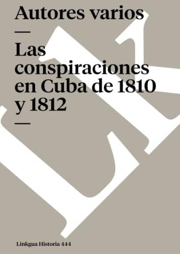Las conspiraciones en Cuba de 1810 y: Linkgua