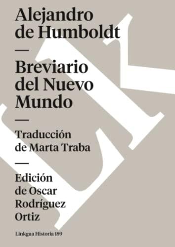 Breviario del Nuevo Mundo (Spanish Edition): Humboldt, Alejandro de;