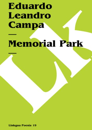 Memorial Park (Spanish Edition): Campa, Eduardo Leandro