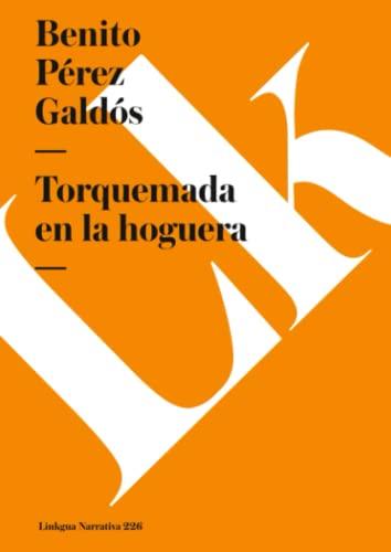 9788490079058: Torquemada en la hoguera (Spanish Edition)