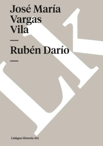 Rubén Darío (Spanish Edition): Vargas Vila, José