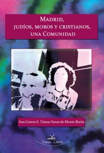 9788490080504: Madrid, judios, moros y cristianos: una unica comunidad