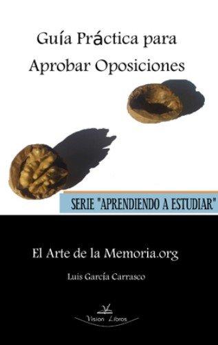 9788490110652: Guia práctica para aprobar oposiciones