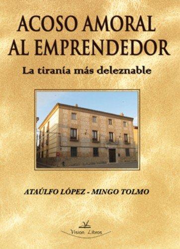 9788490110980: ACOSO AMORAL AL EMPRENDEDOR