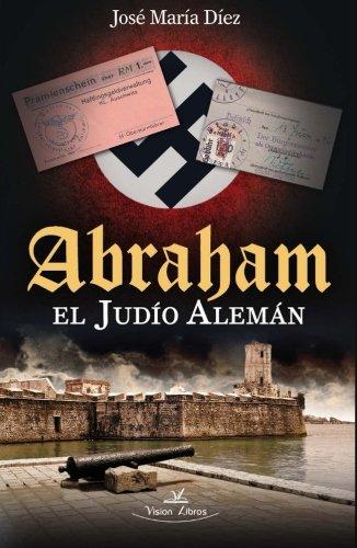 9788490111352: Abraham el judío alemán (Spanish Edition)