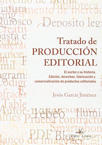 9788490112861: Tratado De Produccion Editorial