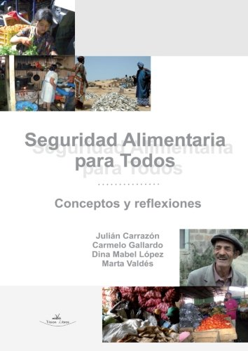 9788490115237: Seguridad Alimentaria Para Todos Conceptos y Reflexiones (Spanish Edition)