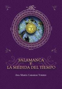 9788490120767: Salamanca y la medida del tiempo