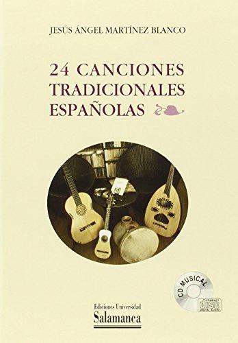 9788490121092: 24 CANCIONES TRADICIONALES ESPAÑOLAS