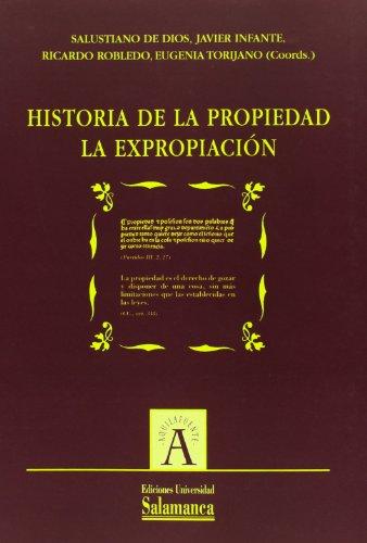 9788490121320: HISTORIA DE LA PROPIEDAD YLA EXPROPIACION