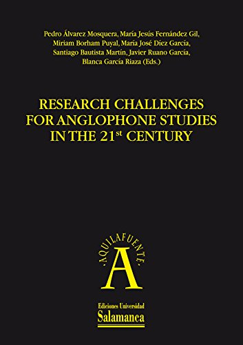 RESEARCH CHALLENGES FOR ANGLOPHONE STUDIES IN THE 21ST CENTURY