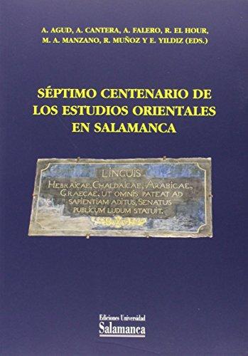 9788490121764: Séptimo centenario de los estudios orientales en Salamanca