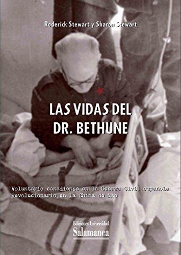 9788490122846: Las vidas del Dr. Bethune (Estudios Históricos)