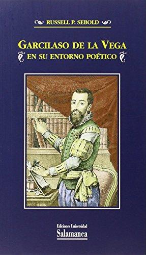 9788490124079: Garcilaso de la Vega en su entorno poético