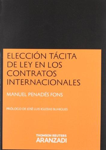9788490140192: Elección Tácita de Ley en los Contratos Internacionales