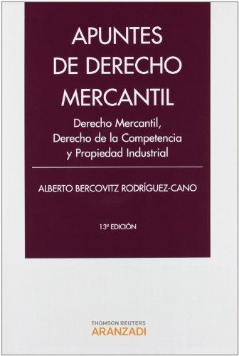 9788490140239: Apuntes de derecho mercantil : derecho mercantil, derecho de la competencia y propiedad industrial