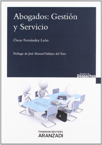 9788490140291: Abogados: gestión y servicio