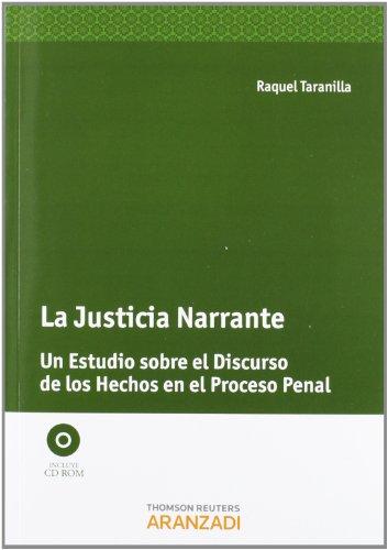 9788490140444: JUSTICIA NARRANTE UN ESTUDIO SOBRE EL DISCURSO DE LOS HECHOS EN EL PRO