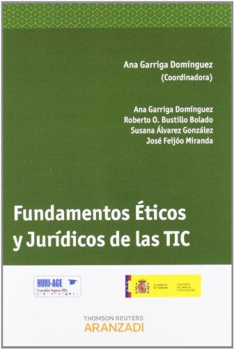 9788490141434: FUNDAMENTOS ETICOS Y JURIDICOS DE LAS TIC