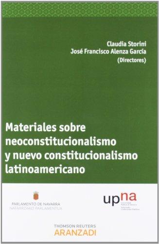 9788490141465: Materiales sobre Neoconstitucionalismo y nuevo Constitucionalismo Latinoamericano (Monografía)