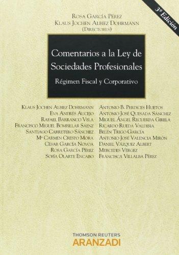 9788490143025: Comentarios a la Ley de Sociedades Profesionales - Régimen fiscal y corporativo (Gran Tratado)