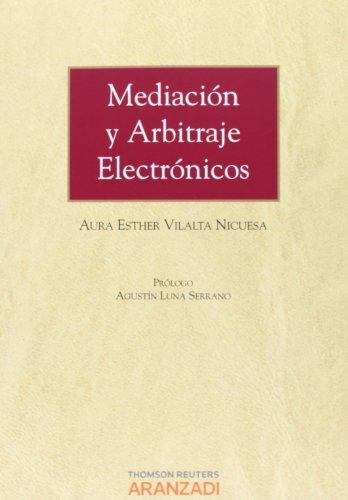9788490144220: Mediación y Arbitraje Electrónicos (Monografía)
