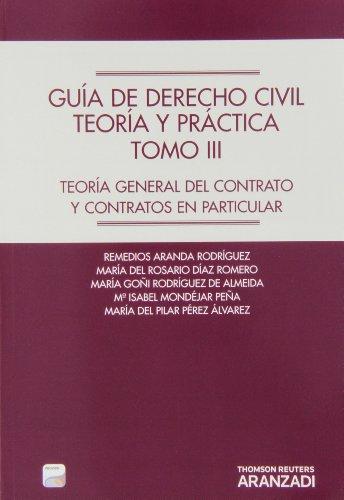 9788490148440: Guía de Derecho Civil. Teoría y práctica (Tomo III) (Papel + e-book) - Teoría general del contrato y contratos en particular. (Manuales)