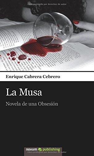 9788490150122: La Musa: Novela de una Obsesión