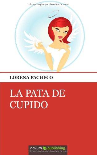 9788490150559: La Pata de Cupido (Spanish Edition)