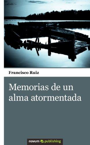 9788490151839: Memorias de un alma atormentada