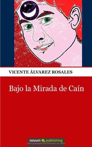 9788490152027: Bajo la Mirada de Caín (Spanish Edition)