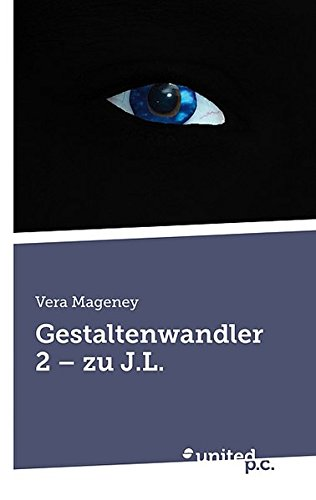 9788490153529: Gestaltenwandler 2 - zu J.L. (German Edition)