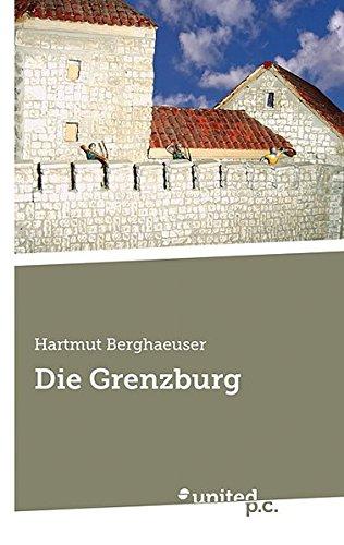9788490155240: Die Grenzburg