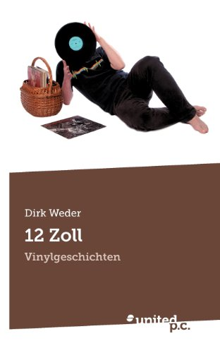 9788490155448: 12 Zoll: Vinylgeschichten (German Edition)