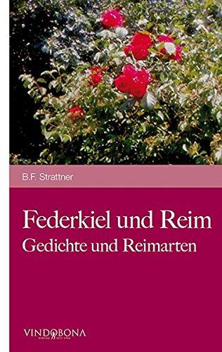 Federkiel Und Reim: B. F. Strattner