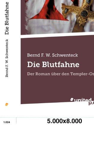 9788490156421: Die Blutfahne: Der Roman Uber den Templer-Orden