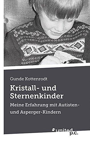 9788490156520: Kristall- und Sternenkinder: Meine Erfahrung mit Autisten- und Asperger-Kindern